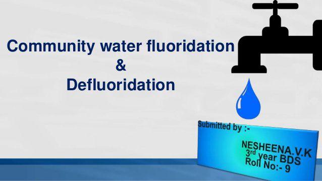 فلوئورزنی و فلوئورزدایی (Fluoridation & Defluoridation)