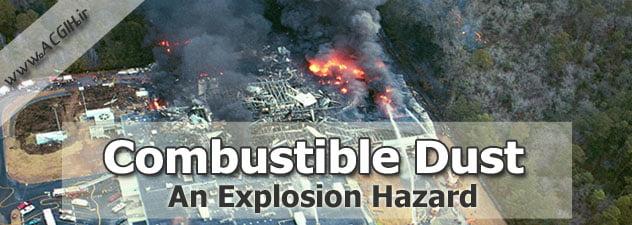 هشدار به آتش نشانان برای جلوگیری از گرد و غبارهای قابل انفجار