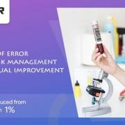 کاهش خطا از طریق مدیریت ریسک و بهبود مستمر در آزمایشگاه های پزشکی